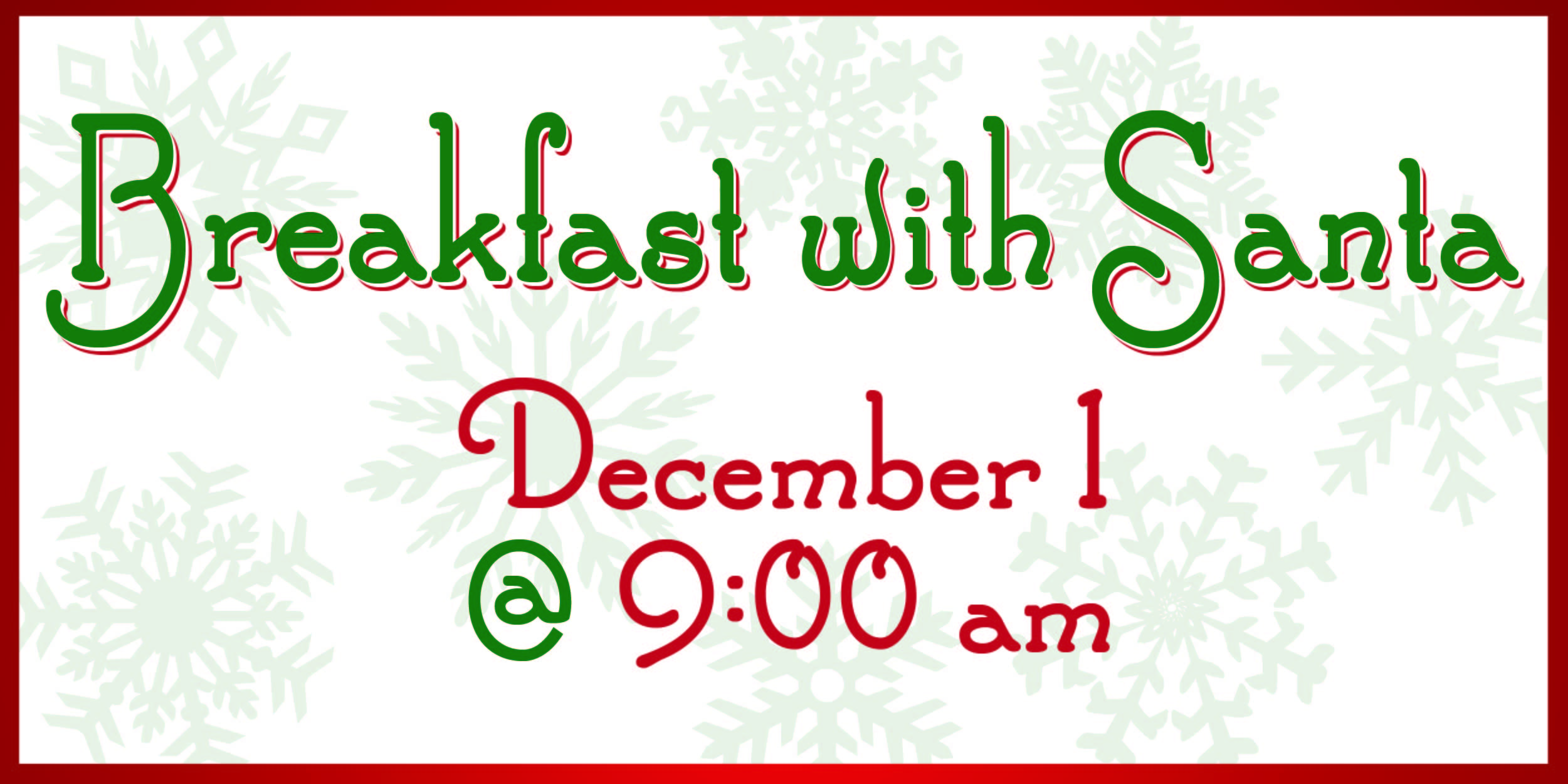 Breakfast with Santa December 1