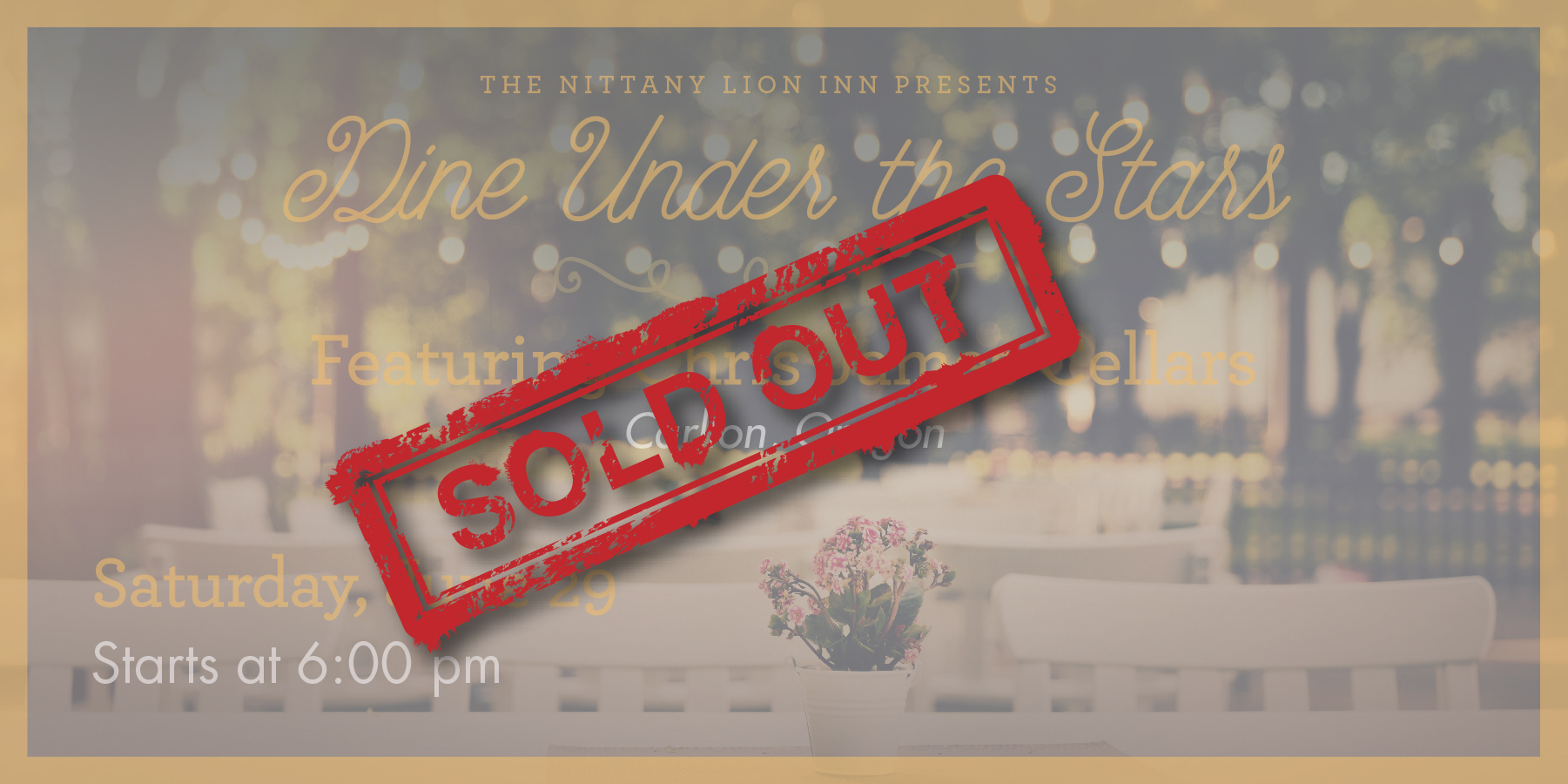Under the Stars Wine DInner Sold Out
